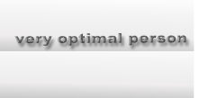 very optimal person